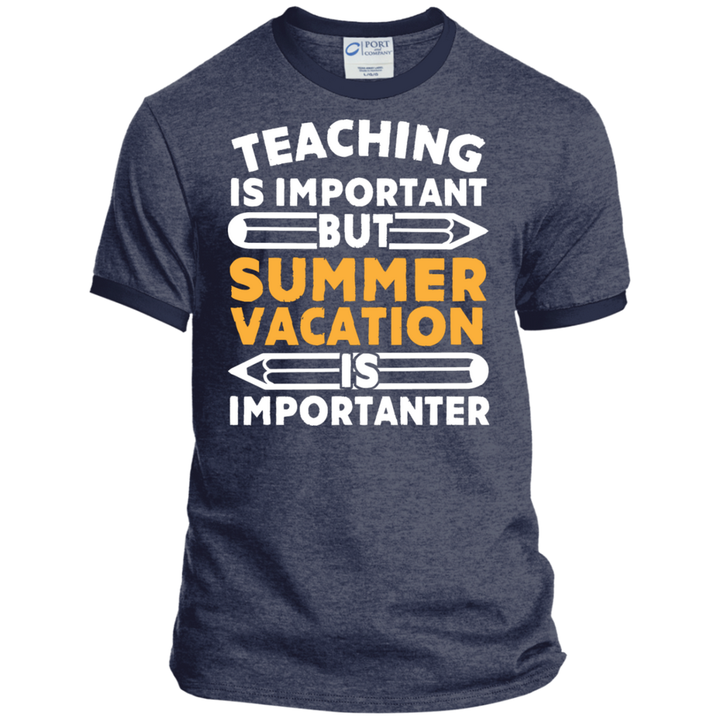 Teaching is important but Summer vacation is importanter  Ringer Tee - TeachersLoungeShop - 4