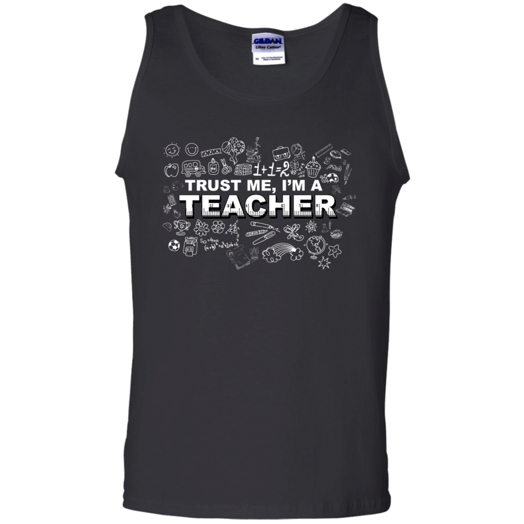 Trust me I'm a Teacher Tank Top - TeachersLoungeShop - 1