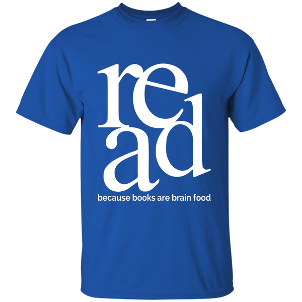 Read Because Books Are Brain Food Cotton T-Shirt - TeachersLoungeShop - 8