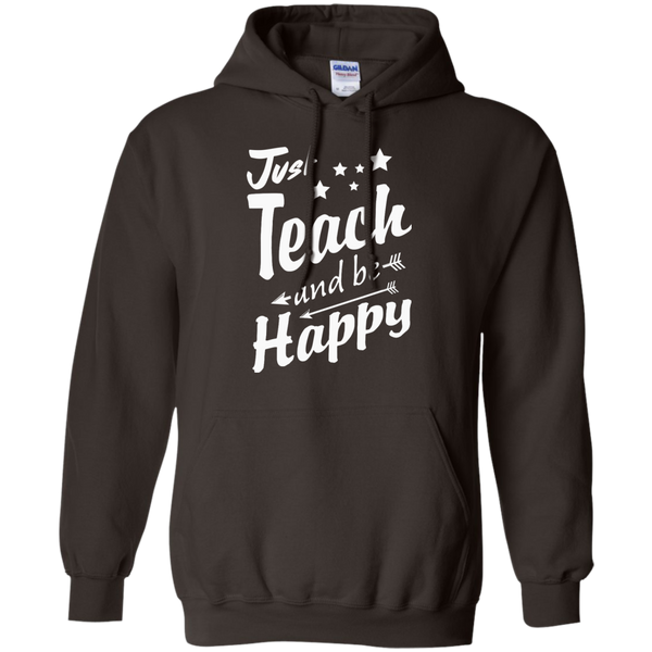 Just Teach and Be Happy  Hoodie 8 oz - TeachersLoungeShop - 4