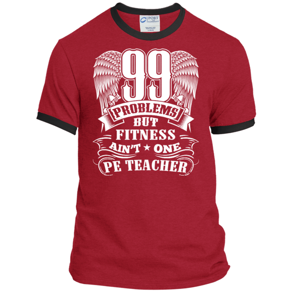 99 Problems But Fitness Ain't One PE Teacher Ringer Tee - TeachersLoungeShop - 7