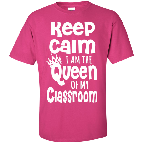 Keep Calm I am the Queen of My Classroom  Cotton T-Shirt - TeachersLoungeShop - 11