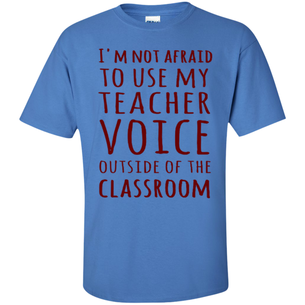 I'm not Afraid to use my Teacher Voice Outside of the Classroom T-shirt Hoodie - TeachersLoungeShop - 6