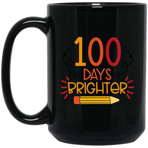 100 Days Brighter  15oz Black Mug