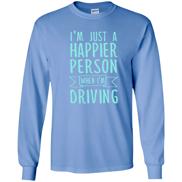 I'm Just a Happier Person When I'm Driving LS Ultra Cotton Tshirt - TeachersLoungeShop - 5