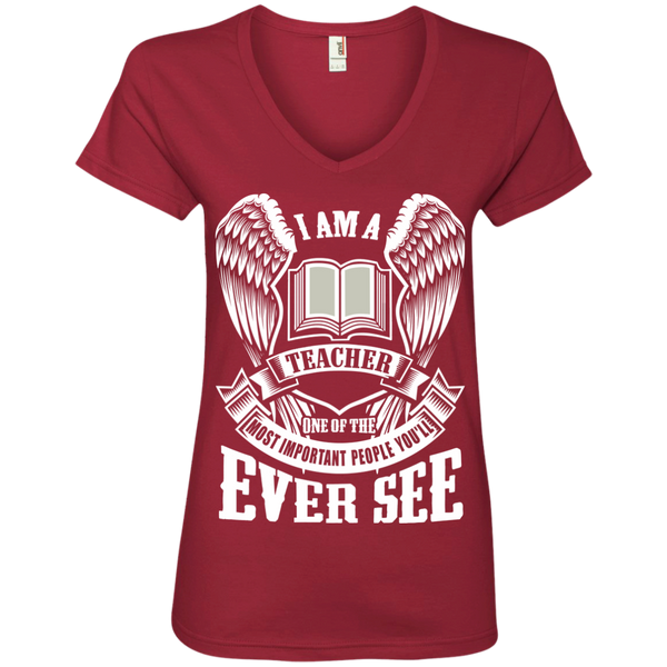 I am a Teacher One of the Most Important People You'll Ever See Ladies' V-Neck Tee - TeachersLoungeShop - 3