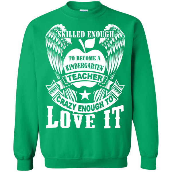Skilled Enough to become a Kindergarten Teacher Crewneck Pullover Sweatshirt  8 oz - TeachersLoungeShop - 7