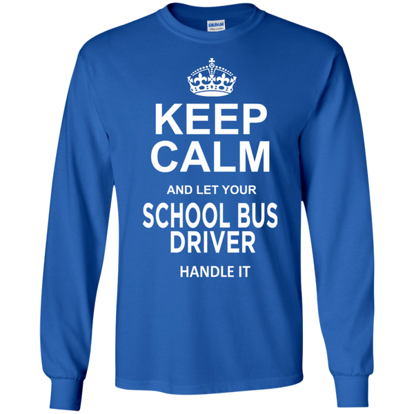 Keep Calm and let your School Bus Driver handle it LS Ultra Cotton Tshirt - TeachersLoungeShop - 10