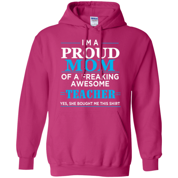 Proud Mom of a freaking awesome Teacher  Hoodie 8 oz - TeachersLoungeShop - 5