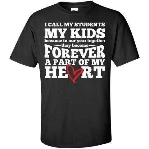 I call my students my kids  T-Shirt - TeachersLoungeShop - 1