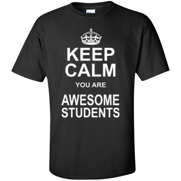 Keep Calm you are Awesome Students Teacher T-shirt Hoodie - TeachersLoungeShop - 1