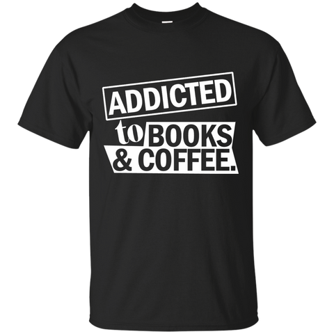 Addicted to Books and Coffee Cotton T-Shirt - TeachersLoungeShop - 1