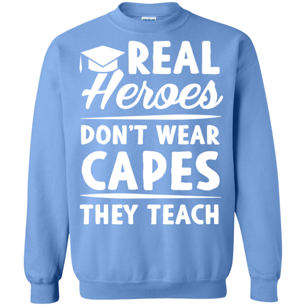 Real Heroes Dont wear capes They Teach  Pullover Sweatshirt  8 oz - TeachersLoungeShop - 11