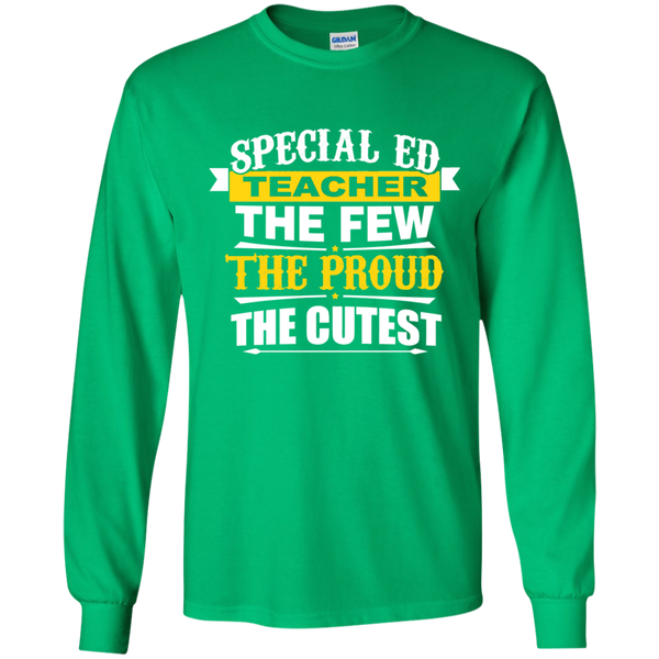 Special Ed Teacher The Few The Proud The Cutest LS Ultra Cotton Tshirt - TeachersLoungeShop - 4