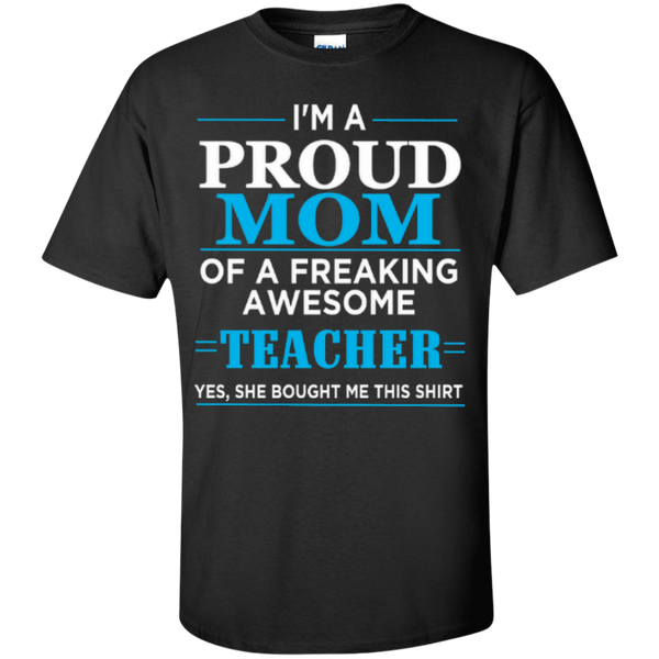 Proud Mom of a freaking awesome Teacher T-shirt Hoodie - TeachersLoungeShop - 1