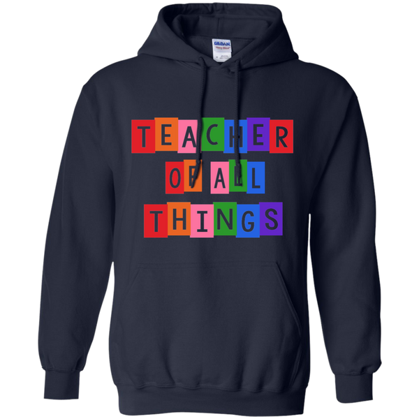 Teacher of all Things Pullover Hoodie 8 oz - TeachersLoungeShop - 5