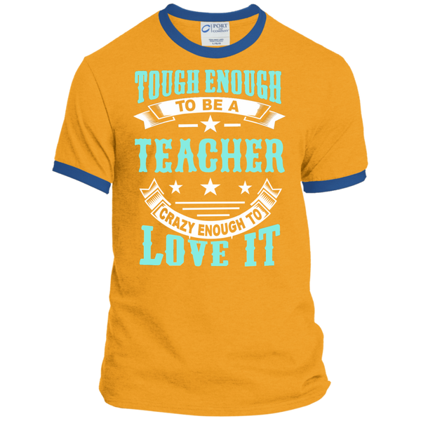 Tough Enough to be a Teacher Crazy Enough to Love It Ringer Tee - TeachersLoungeShop - 4