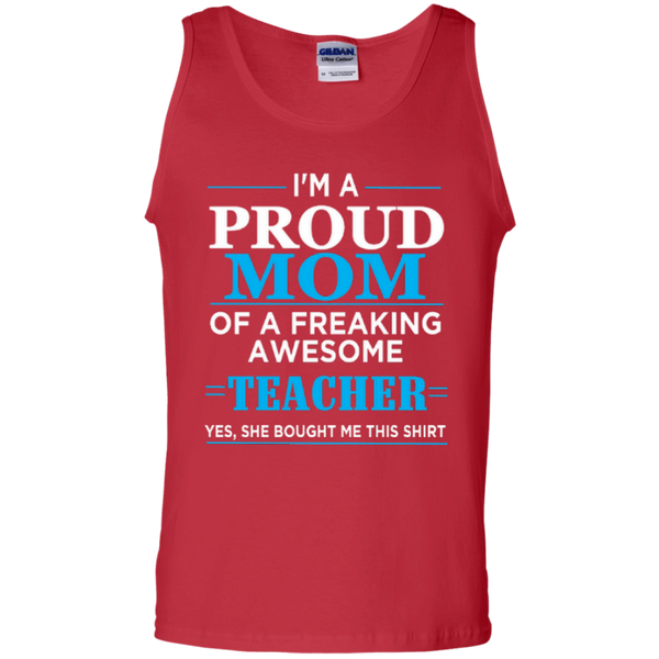 I'm a Proud Mom of a Freaking Awesome Teacher 100% Cotton Tank Top - TeachersLoungeShop - 3