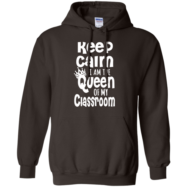 Keep Calm I am the Queen of My Classroom Pullover Hoodie 8 oz - TeachersLoungeShop - 5