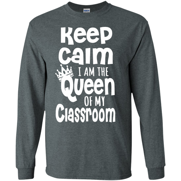 Keep Calm I am the Queen of My Classroom LS Cotton Tshirt - TeachersLoungeShop - 12