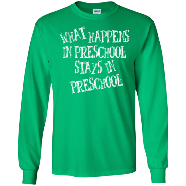 What Happens in Preschool Stays in Preschool LS  Ultra Cotton Tshirt - TeachersLoungeShop - 4
