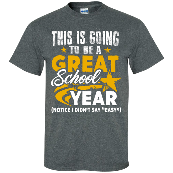 This is Going to be a Great School Year  T-Shirt - TeachersLoungeShop - 9