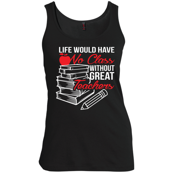 Life Would Have No Class Without Great Teachers Scoop Neck Tank Top - TeachersLoungeShop - 2