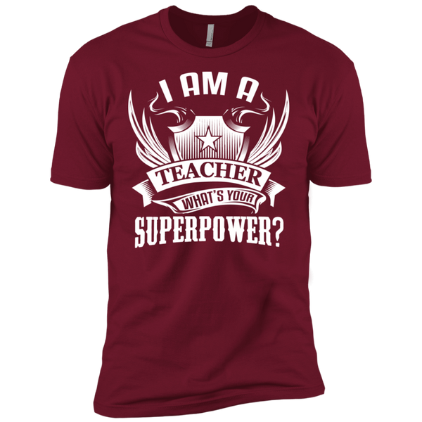 I am a Teacher what's your Superpower Next  Level Premium Short Sleeve Tee - TeachersLoungeShop - 3
