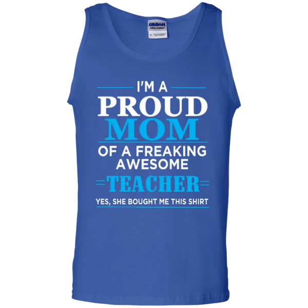 I'm a Proud Mom of a Freaking Awesome Teacher 100% Cotton Tank Top - TeachersLoungeShop - 4