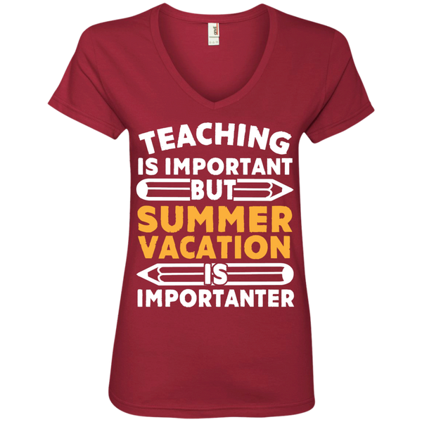 Teaching is important but Summer vacation is importanter  V-Neck Tee - TeachersLoungeShop - 3