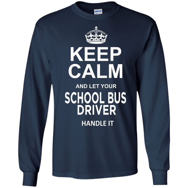 Keep Calm and let your School Bus Driver handle it LS Ultra Cotton Tshirt - TeachersLoungeShop - 11
