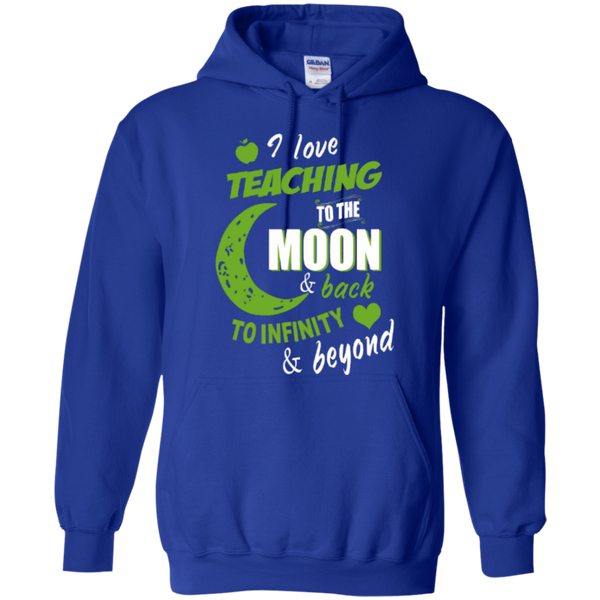 I Love Teaching to the Moon and Back to Infinity and Beyond Teacher T-shirt Hoodie - TeachersLoungeShop - 11