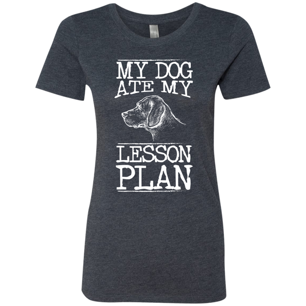 My Dog Ate my Lesson Plan Next  Level Ladies Triblend T-Shirt - TeachersLoungeShop - 3