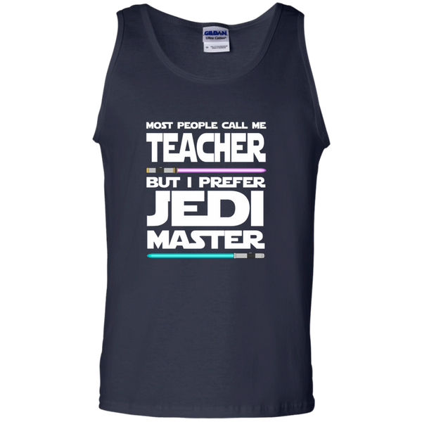 Most People Call Me Teacher But I Prefer Jedi Master 100% Cotton Tank Top - TeachersLoungeShop - 3