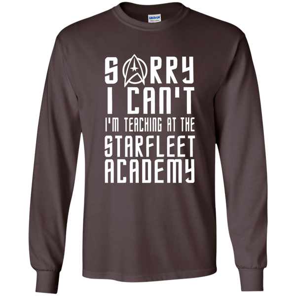 Sorry I Can't I'm Teaching at the Starfleet Academy LS Ultra Cotton Tshirt - TeachersLoungeShop - 3