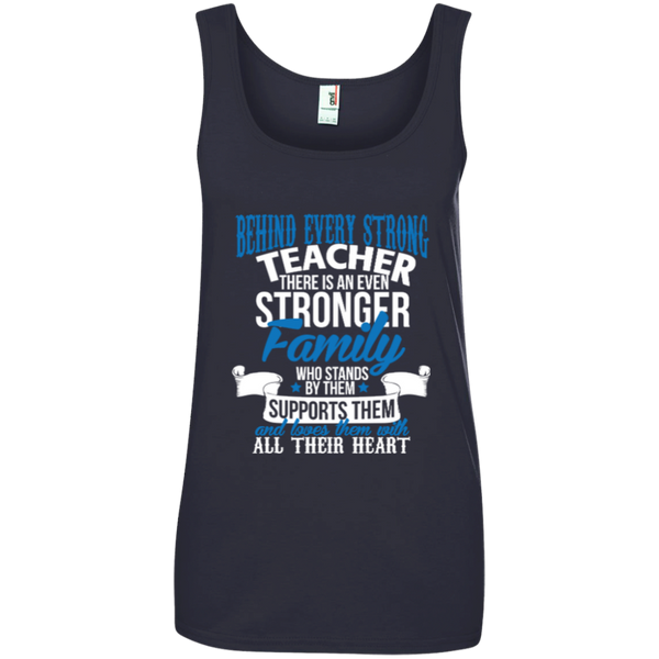 Behind Every Strong Teacher There Is An Even Stronger Family Ladies' 100% Ringspun Cotton Tank Top - TeachersLoungeShop - 5