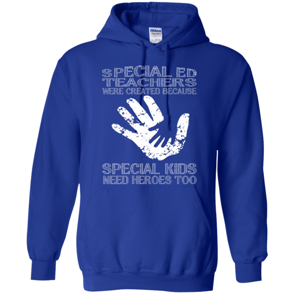 Special Ed Teachers are Created because Special Kids need Heroes T-shirt Hoodie - TeachersLoungeShop - 11