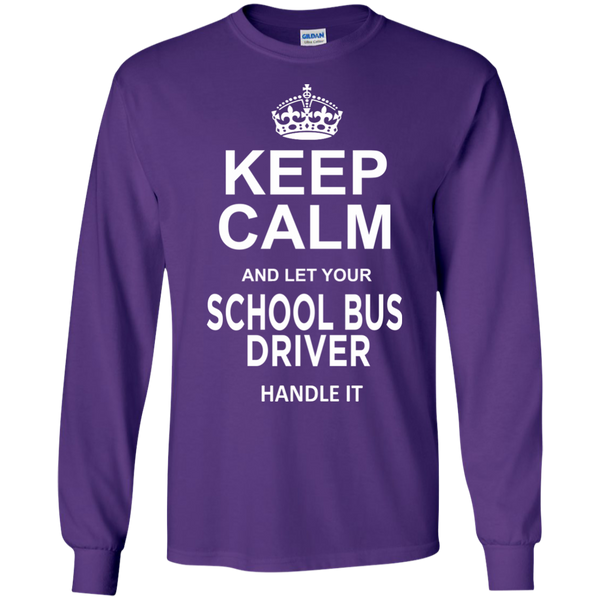 Keep Calm and let your School Bus Driver handle it LS Ultra Cotton Tshirt - TeachersLoungeShop - 12