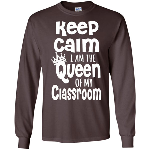 Keep Calm I am the Queen of My Classroom LS Cotton Tshirt - TeachersLoungeShop - 8