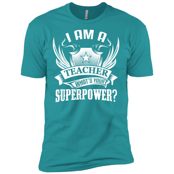 I am a Teacher what's your Superpower Next  Level Premium Short Sleeve Tee - TeachersLoungeShop - 13