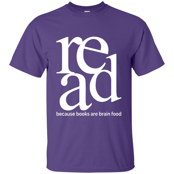 Read Because Books Are Brain Food Cotton T-Shirt - TeachersLoungeShop - 4