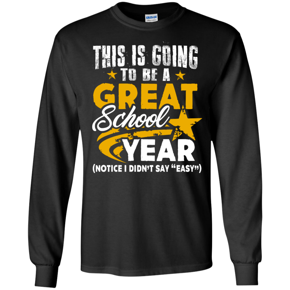 This is Going to be a Great School Year LS   Ultra Cotton Tshirt - TeachersLoungeShop - 1