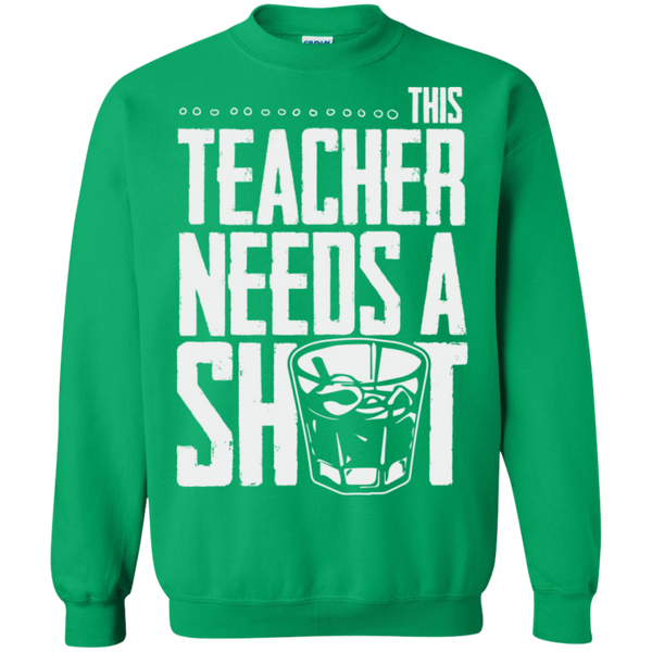 This Teacher needs a Shot   Crewneck Pullover Sweatshirt  8 oz - TeachersLoungeShop - 9
