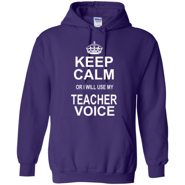 Keep Calm or i will use my Teacher Voice T-shirt Hoodie - TeachersLoungeShop - 10