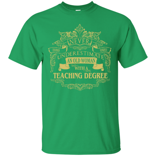 Never Underestimate An Old Woman With A Teaching Degree Cotton T-Shirt - TeachersLoungeShop - 2