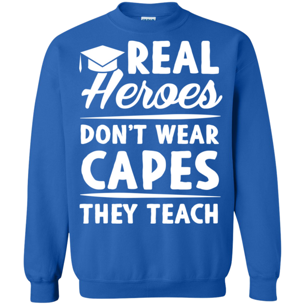 Real Heroes Dont wear capes They Teach  Pullover Sweatshirt  8 oz - TeachersLoungeShop - 6