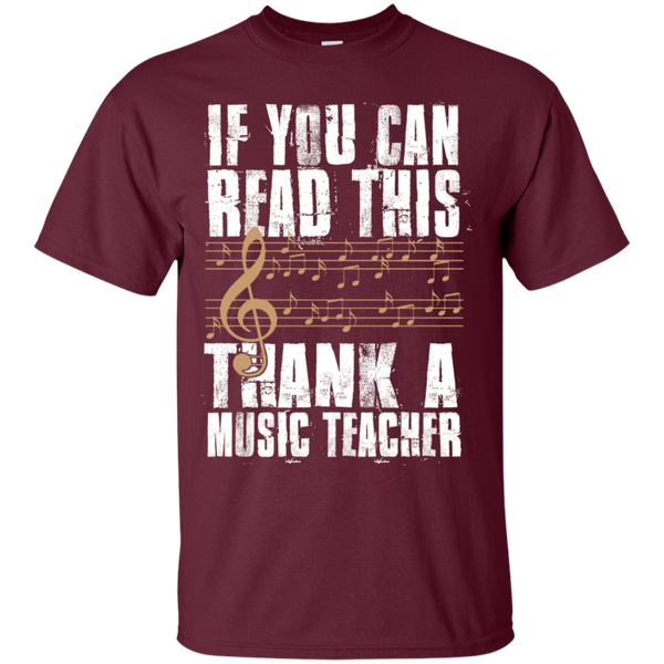 If you can read this Thank a Music Teacher T-Shirt - TeachersLoungeShop - 7