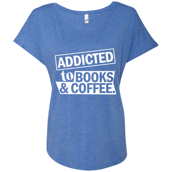 Addicted to Books and Coffee Next Level Ladies Triblend Dolman Sleeve - TeachersLoungeShop - 9