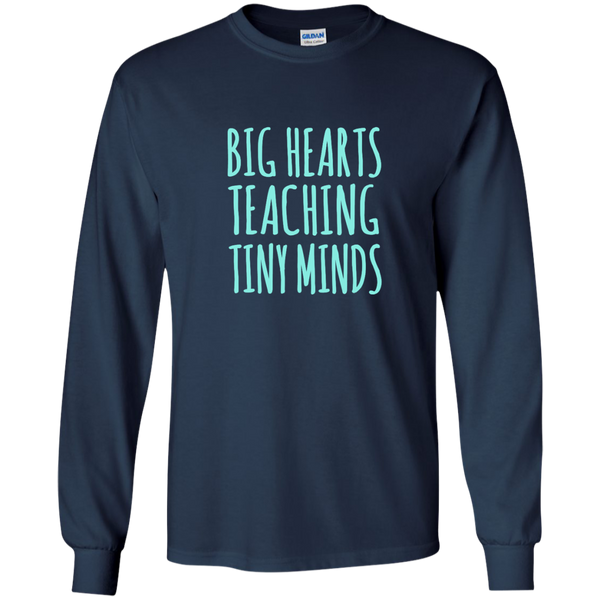Big Hearts Teaching Tiny Minds LS Ultra Cotton Tshirt - TeachersLoungeShop - 1
