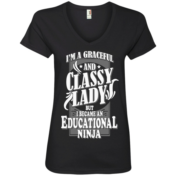 I'm a Graceful and Classy Lady but I became an Educational Ninja Ladies' V-Neck Tee - TeachersLoungeShop - 1